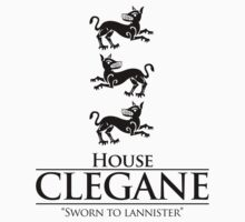 House Clegane by innercoma