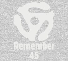 Remember 45 (Grey) by theshirtshops