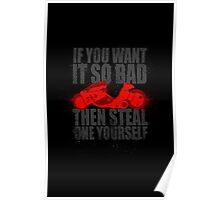 Steal one yourself Poster