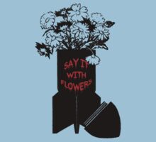 Say it with flowers. War protest art. by BungleThreads