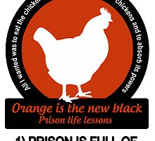 Orange is the new black prison life lessons (1 disappointment) by AurelieCC