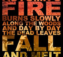 Autumn's Fire Burns Slowly by Andy Merrett