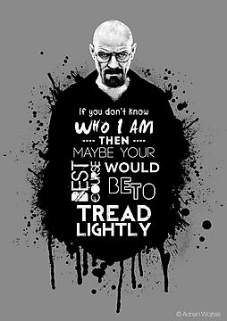 Breaking Bad - Tread Lightly by Madex