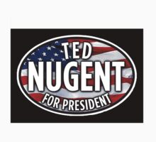 Ted Nugent for President Oval Design American Flag  by sturgils