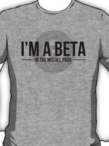 beta to pack mccall T-Shirt
