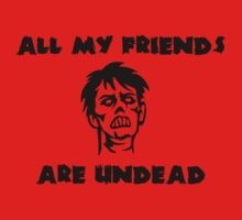 All My Friends are Undead by contoured