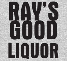 Ray's Good Liquor by Alsvisions