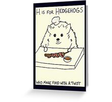 H is for Hedgehogs Greeting Card