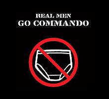 Real Men Go Commando by Samuel Sheats