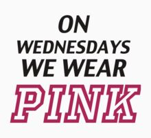 On Wednesdays we wear pink. by Blackberry11