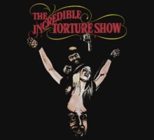 The Incredible torture show (B Movie) by BungleThreads