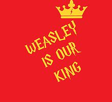 Weasley Is Our King by NatalieMirosch