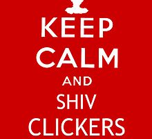 KEEP CALM AND SHIV CLICKERS (White Font)-The Last of Us iPhone case by thedovahmaster