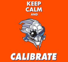 Keep Calm And Calibrate by JippaLippa