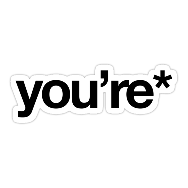 you're* by Guts n' Gore
