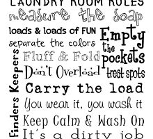 Laundry Room Rules by friedmangallery