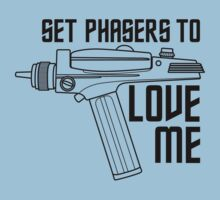 Set Phasers to Love Me by huckblade