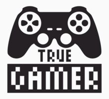 True Gamer by Style-O-Mat
