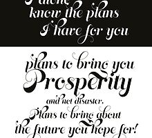 Plans for you - Jeremiah 29:11 by Tangldltd