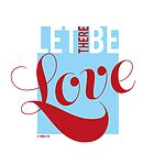 LET THERE BE LOVE by Tangldltd
