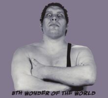 andre the giant eigth wonder of the world by tatelfc