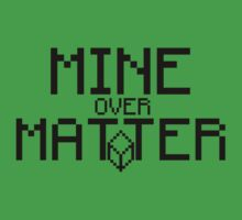 Mine Over Matter by micusficus
