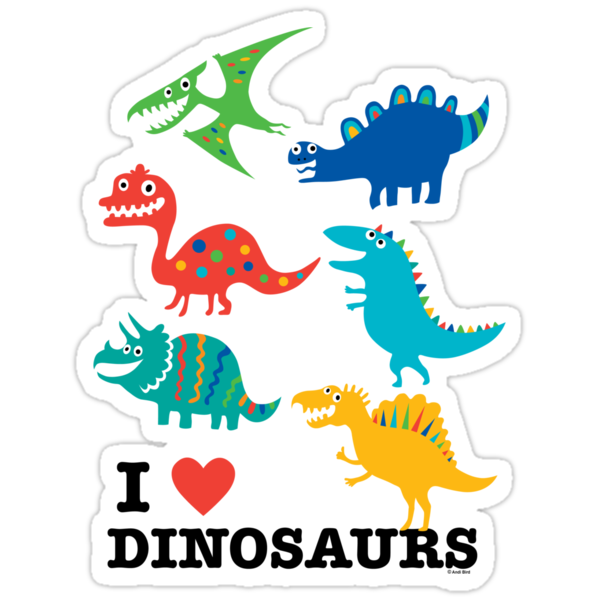 I love dinosaurs by Andi Bird
