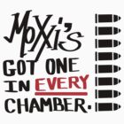 Moxxi's Got One In Every Chamber Graffiti  - Borderlands T-Shirt. by LukeSimms
