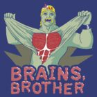 Brains, Brother by Lee Bretschneider