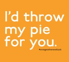 I'd Throw My Pie For You by Ailsa Hay