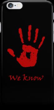 "Dark Brotherhood ""We Know"" (alt phone case) by backlash92"