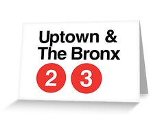 Uptown & The Bronx Greeting Card