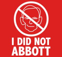 I did not Abbott (white text) by James Hutson