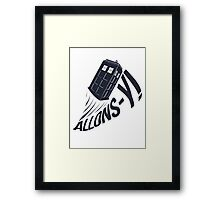 """Allons-y !"" - The Doctor Framed Print"