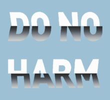 Do No Harm by reens55