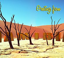 Greetings from Namibia by leksele