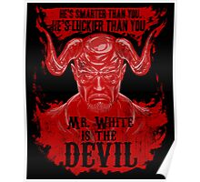 Mr. White is the Devil Poster