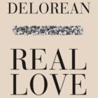 "Delorean ""Real Love"" by dieorsk2"