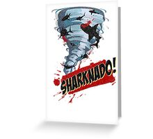 Sharknado - Sharks in Tornadoes - Shark Attack - Shark Tornado Horror Movie Parody Greeting Card