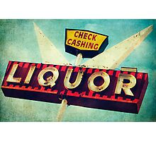Check Cashing And Liquor Retro Sign Photographic Print
