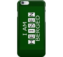 I AM HEISENBERGED iPhone Case/Skin
