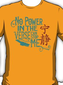 No Power in the 'Verse T-Shirt