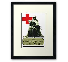 The Greatest Mother In The World -- Red Cross Framed Print