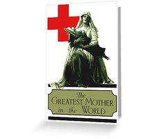 The Greatest Mother In The World -- Red Cross Greeting Card