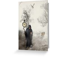The Time Keeper... Greeting Card