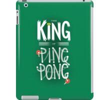 King of Ping Pong iPad Case/Skin