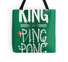 King of Ping Pong Tote Bag