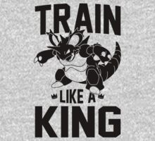 Train Like A King by Look Human