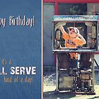 Full Service - Birthday Card by Tracy Friesen