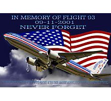 † ❤ † █ ♥ █ IN MEMORY AND HEARTFELT DEDICATION OF U.A.F.93-(09-11-2001)-WE WILL NEVER FORGET (WITH SCRIPTURE) █ ♥ █ † ❤ † Photographic Print